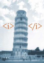 Der schiefe <i>Turm</i> von Pisa